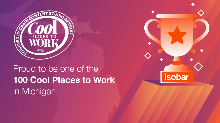 Isobar Named One of Crain's Detroit 2018 Cool Places to Work in Michigan