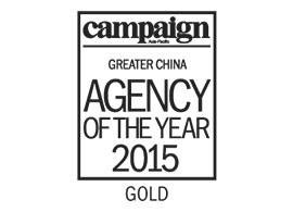 Campaign /  2015 Greater China-Agency of the Year