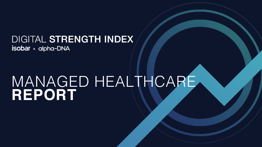 Digital Strength Index Managed Healthcare Report Launched